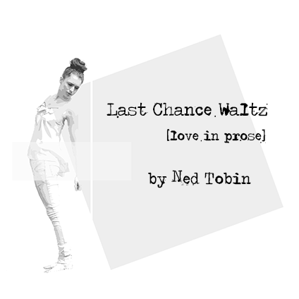 Last Chance Waltz Available Now
