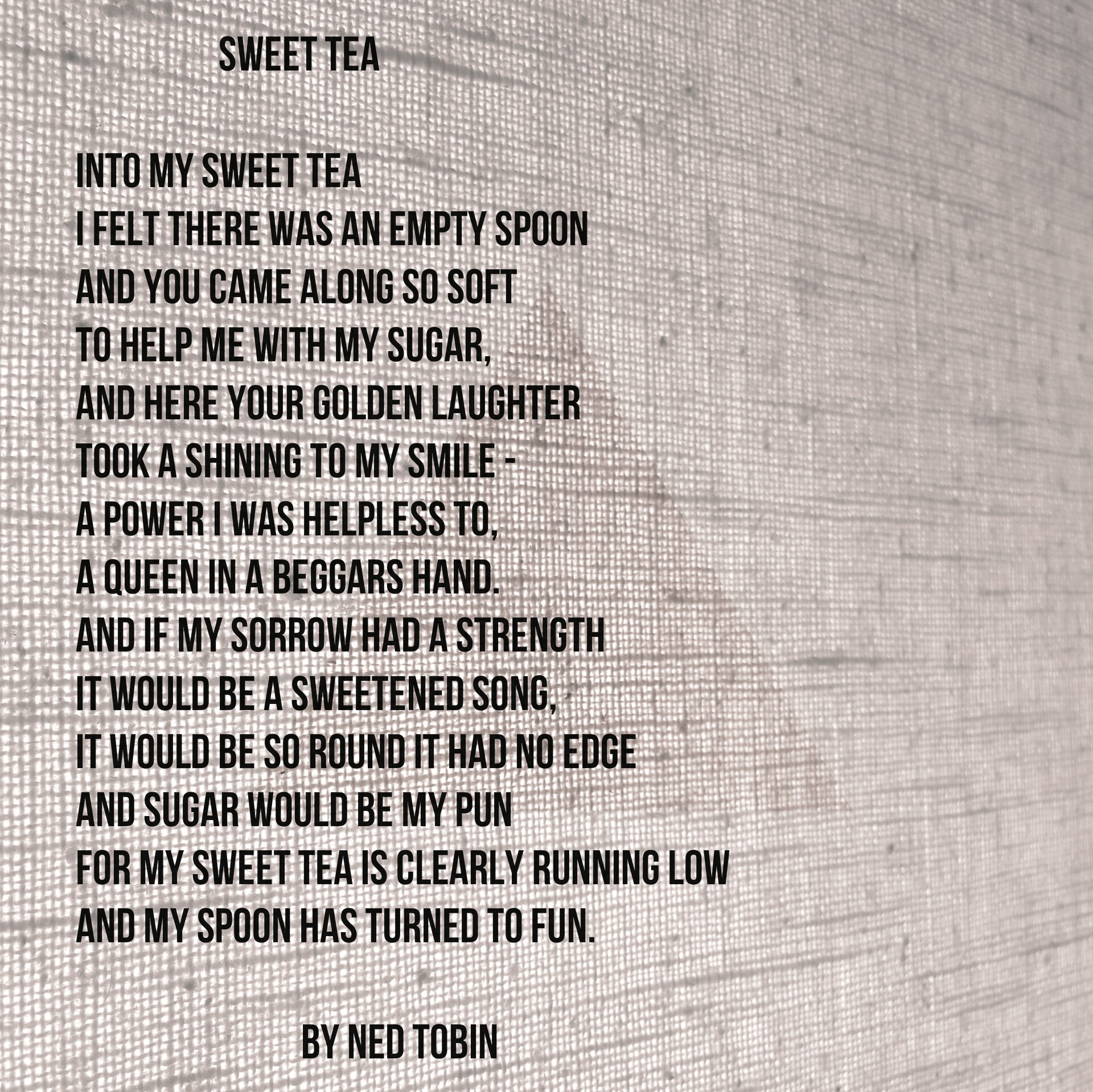 Sweet Tea by Ned Tobin